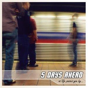 5 Days Ahead