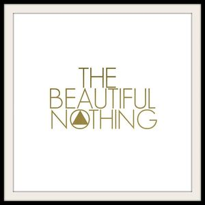The Beautiful Nothing