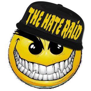 The Hate Raid