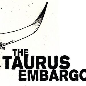 The Taurus Embargo