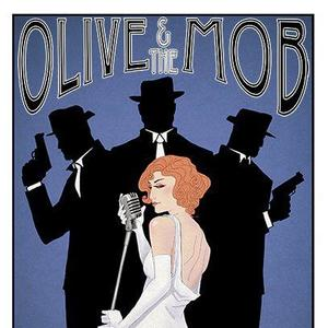 Olive and the Mob