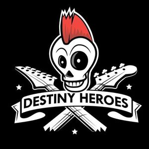 Destiny Heroes The Band
