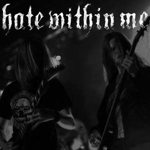 Hate Within Me