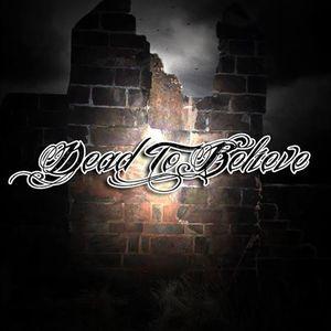 Dead To Believe