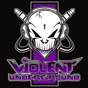 VIOLENT UNDERGROUND