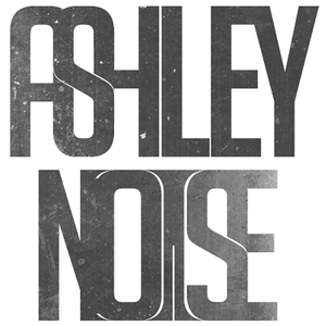Ashley Noise