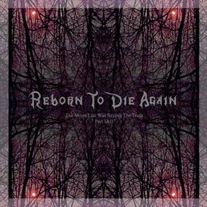 Reborn To Die Again