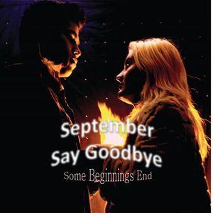 September Say Goodbye