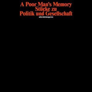 A Poor Man's Memory