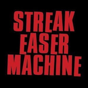 Streak Easer Machine