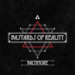 Bastards of Reality