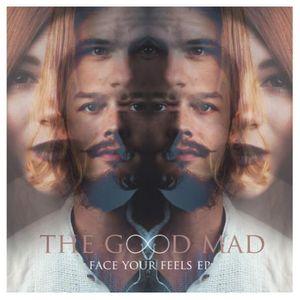 The Good Mad