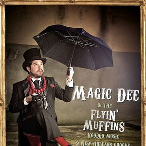 Magic Dee & The Flyin' Muffins