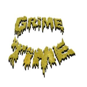 GRIME TIME
