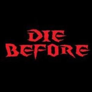 Die Before