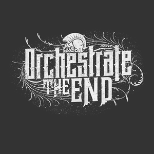 Orchestrate the End