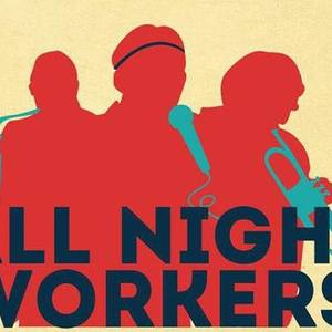 All Night Workers