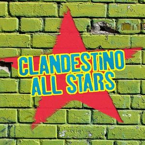 Clandestino All-Stars