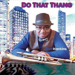 Do That Thang-Sam Hankins