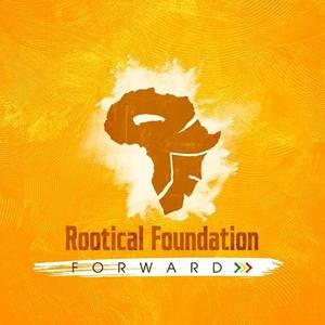 Rootical Foundation - Roots Reggae Family