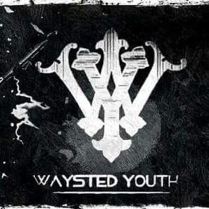 Waysted Youth