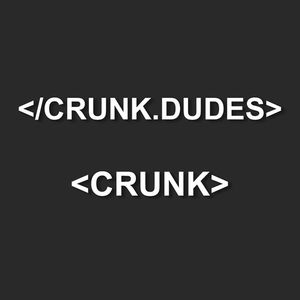 The Crunk Dudes