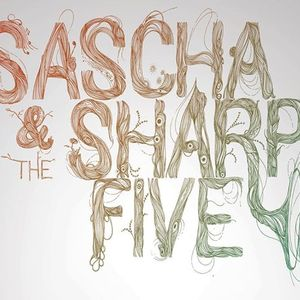 Sascha & The Sharp Five