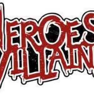 Heroes Make Villains