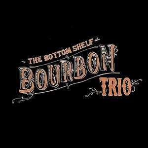 The Bottom Shelf Bourbon Trio