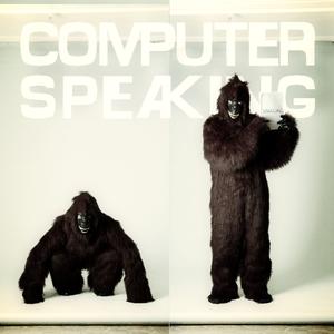 Computer Speaking