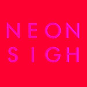 Neon Sigh