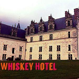 Whiskey Hotel