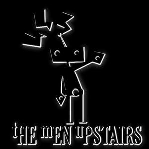 The Men Upstairs