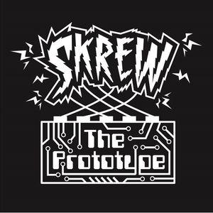 Skrew the Prototype