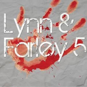 Lynn & Farley 5
