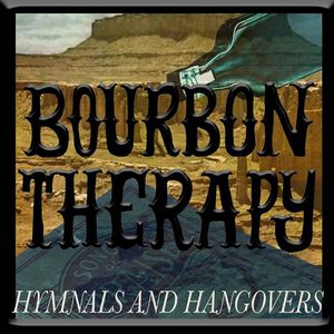 Bourbon Therapy