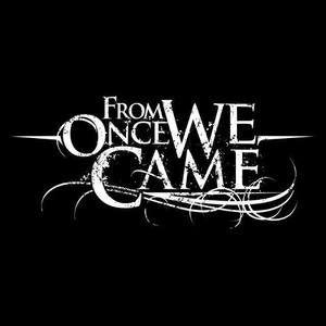 From Once We Came