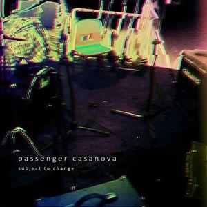 Passenger Casanova