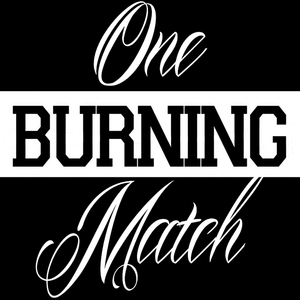 One Burning Match