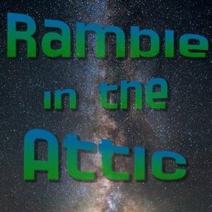 Ramble in the Attic