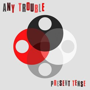 Any Trouble