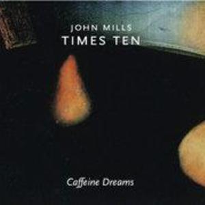John Mills Times Ten