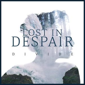 Lost In Despair