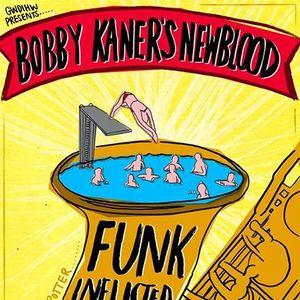 Bobby Kaner's Newblood