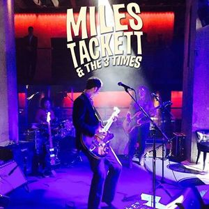 Miles Tackett & the 3 Times