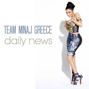 Team Minaj Greece -Daily News