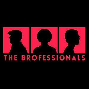 The Brofessionals