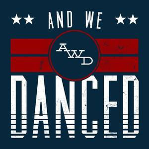 And We Danced