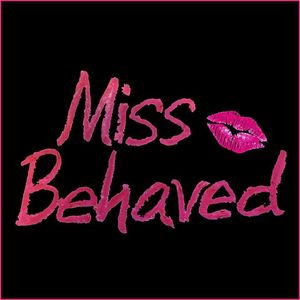 Miss Behaved