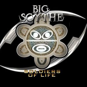 Big Scythe and Soldiers of Life
